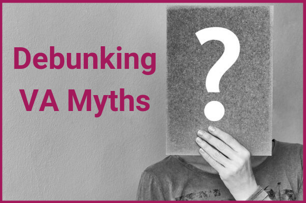 Debunking VA Myths